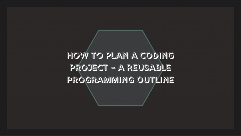 How To Plan A Programming Project